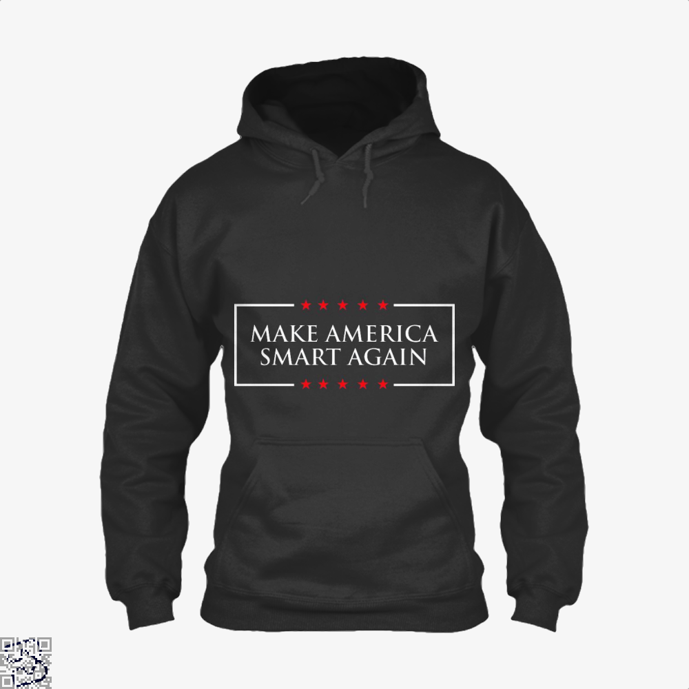 Make America Smart Again, Donald Trump Hoodie