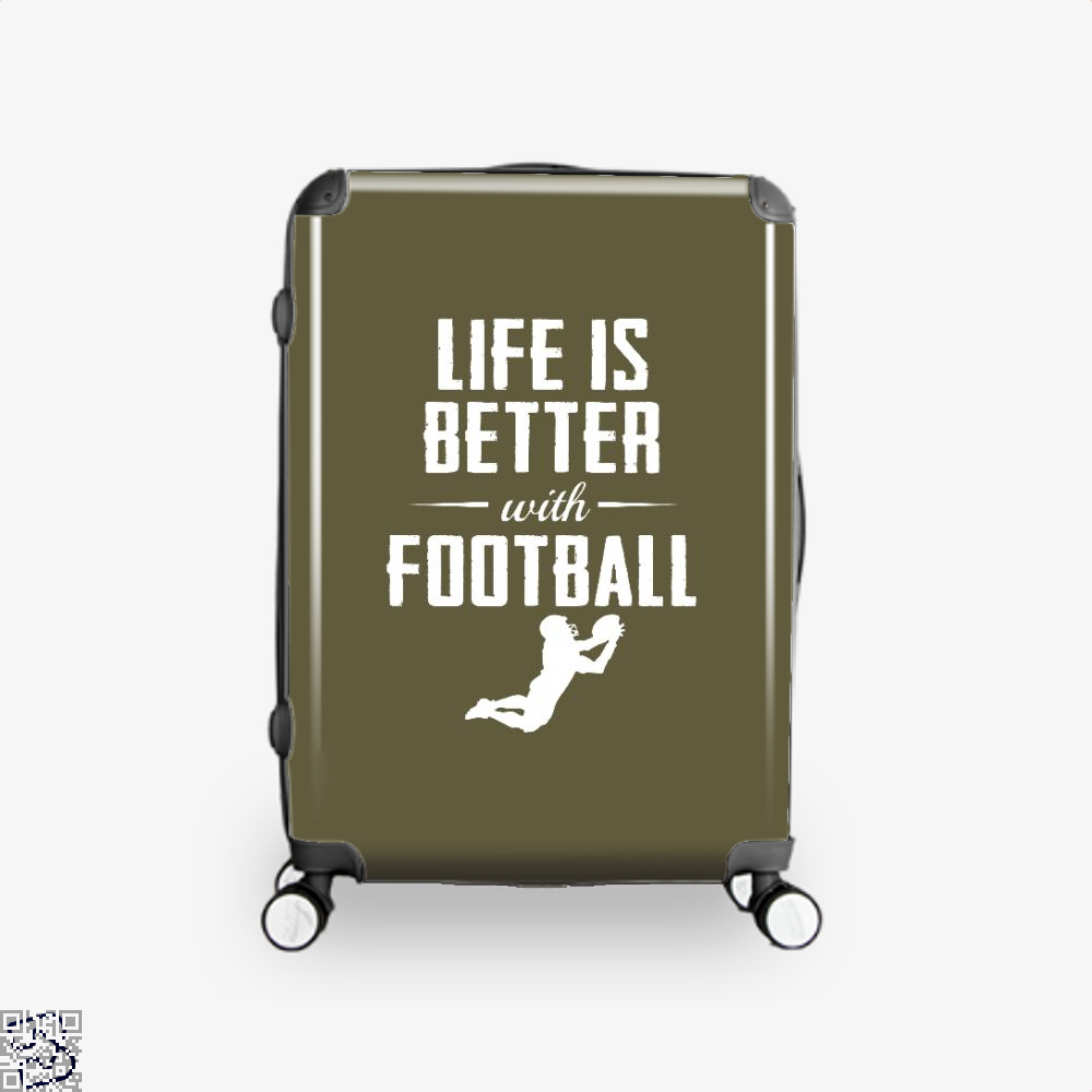 Life Is Better With Football, Football Suitcase