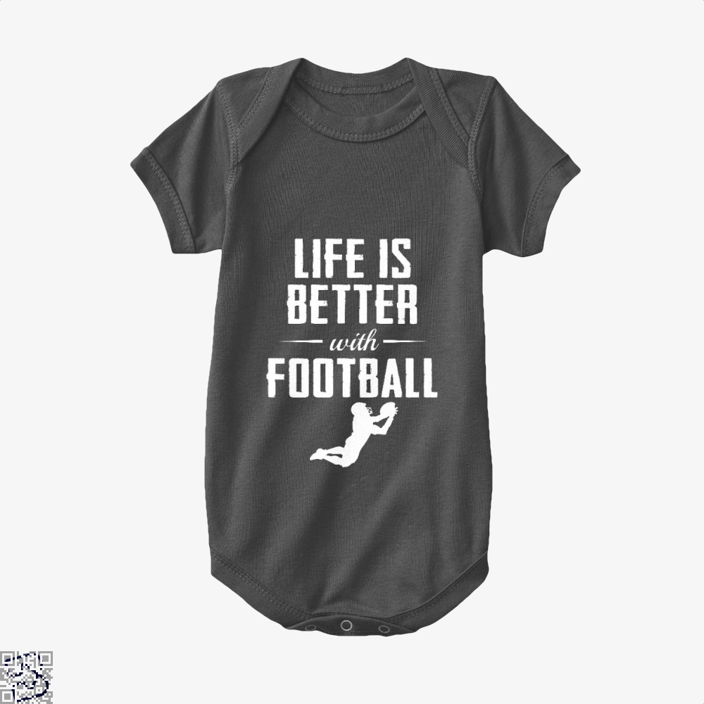 Life Is Better With Football, Football Baby Onesie