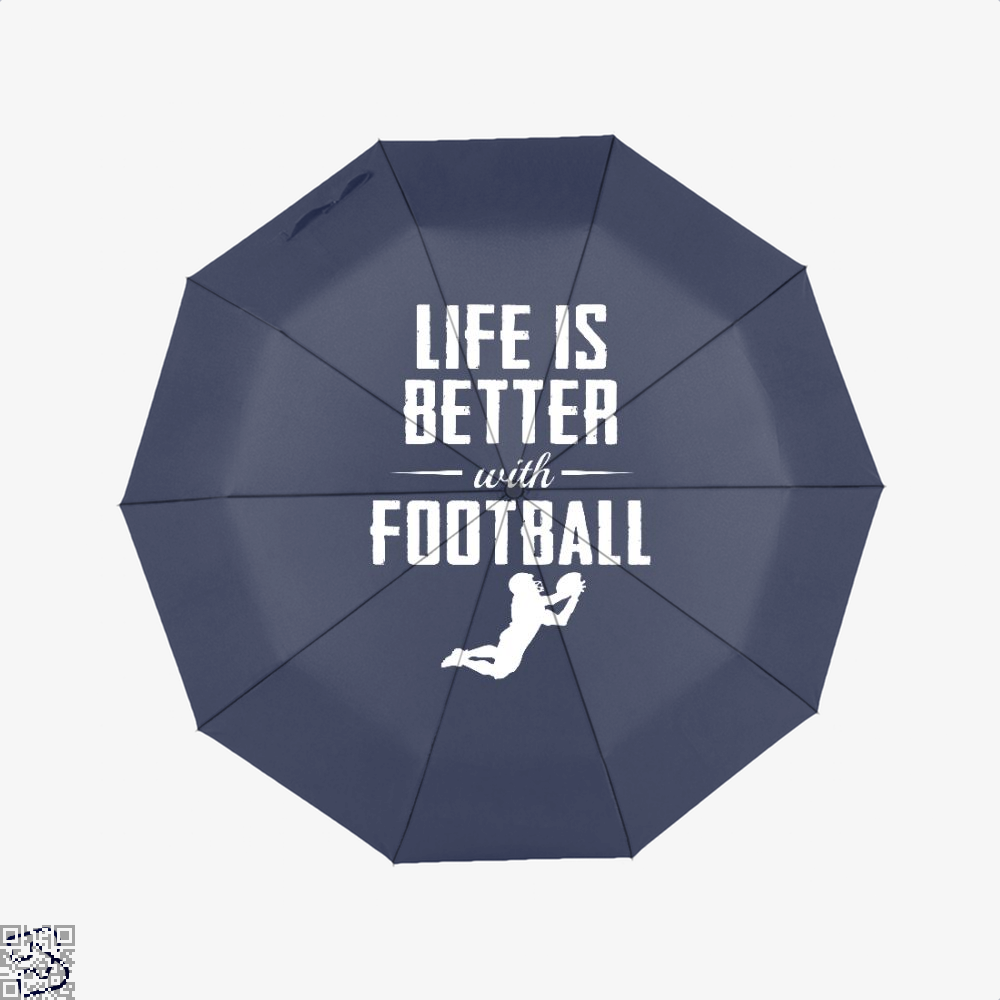 Life Is Better With Football, Football Umbrella