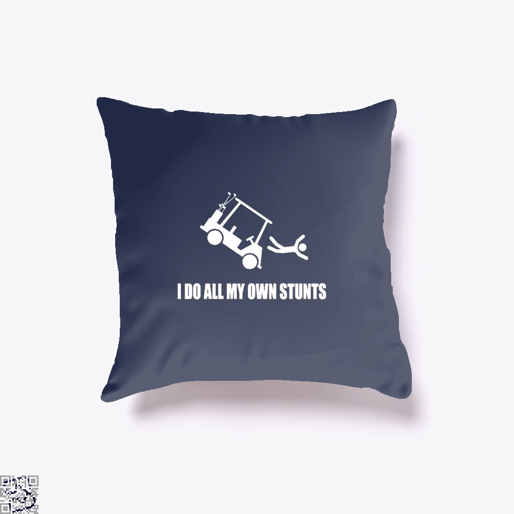 I Do All My Own Golf Cart Stunts, Golf Throw Pillow Cover