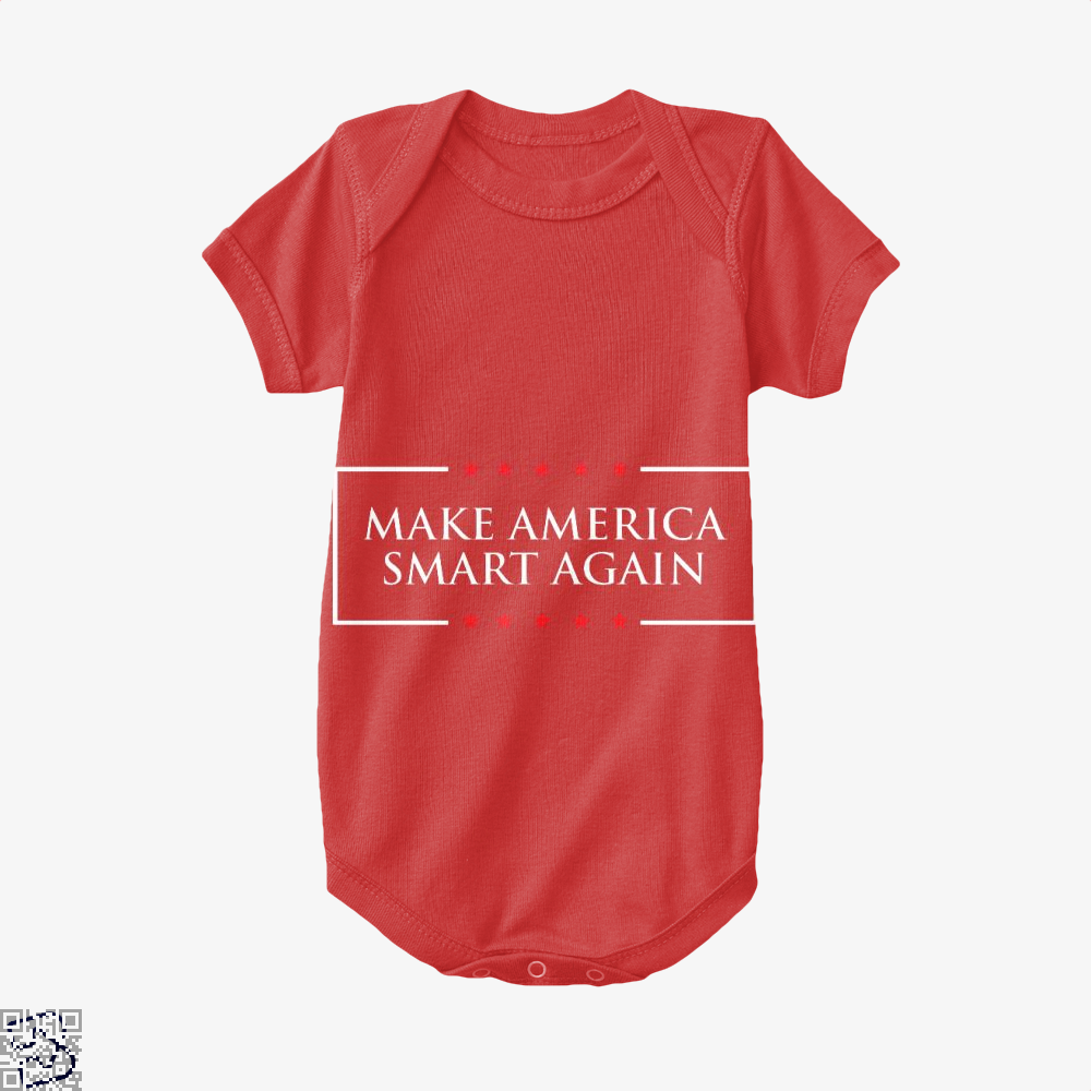 Make America Smart Again, Donald Trump Baby Onesie