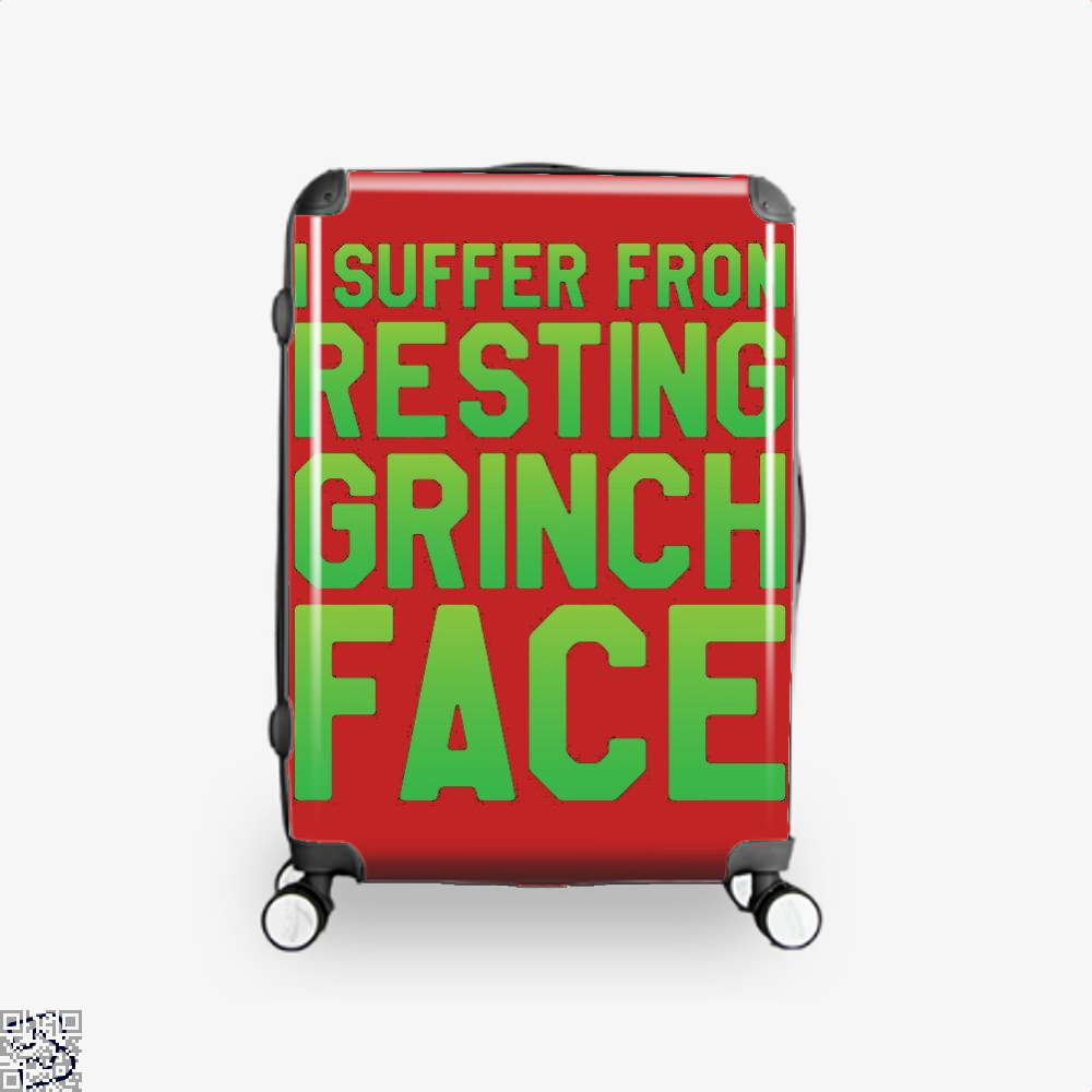 I Suffer From Resting Grinch Face, Grinch Suitcase