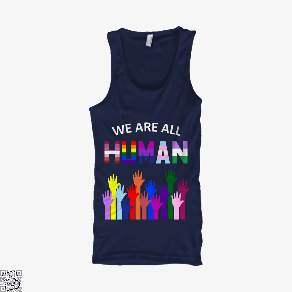 We Are All Human Lgbt Gay Rights Pride Ally Gift, Lgbt Tank Top