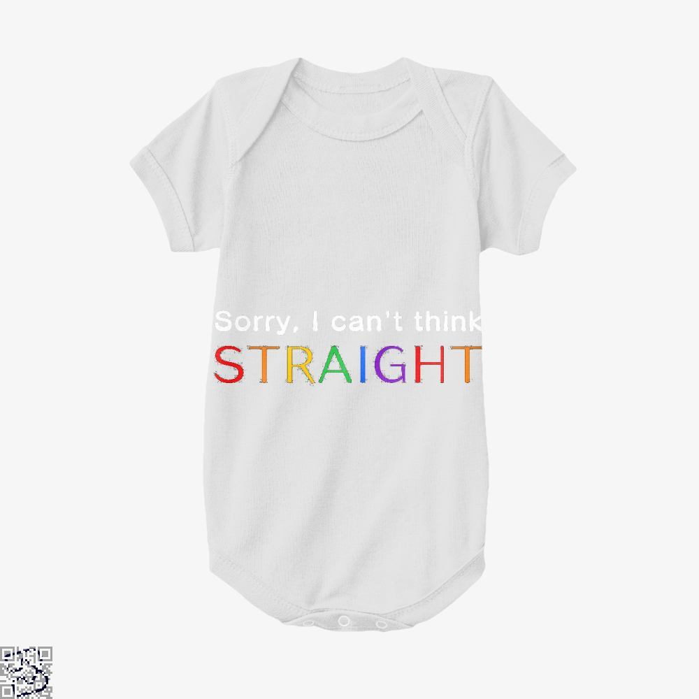 Sorry I Can't Think Straight, Lgbt Baby Onesie
