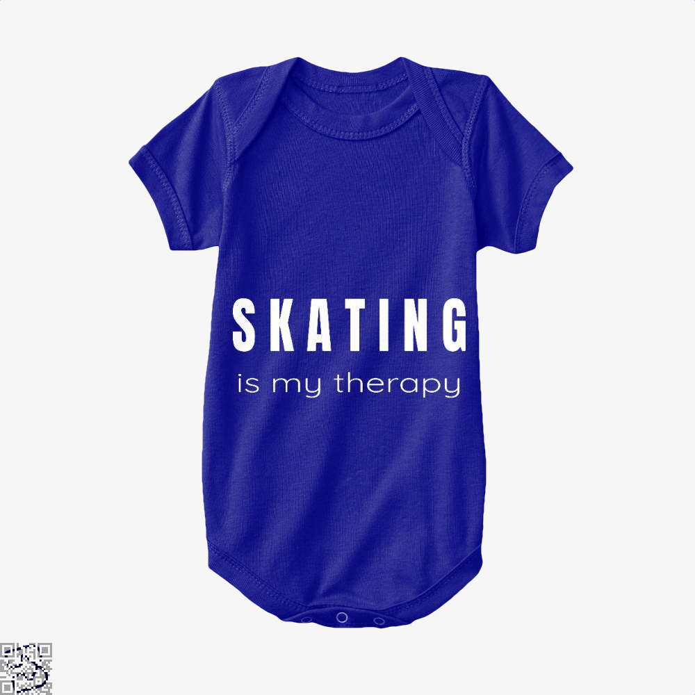 Skating Is My Therapy - Therapies For Skaters, Skating Baby Onesie