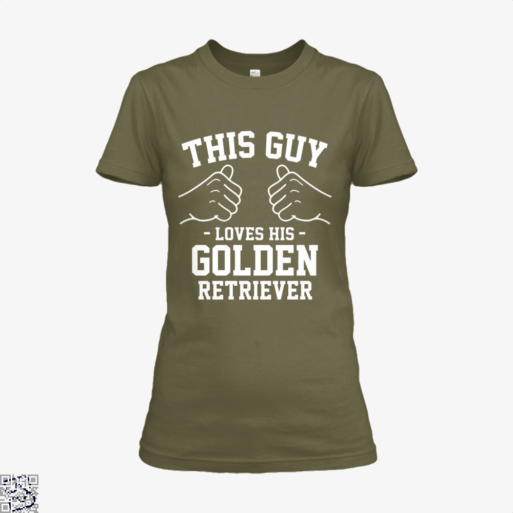 This Guy Loves His Golden Retriever, Golden Retriever Shirt