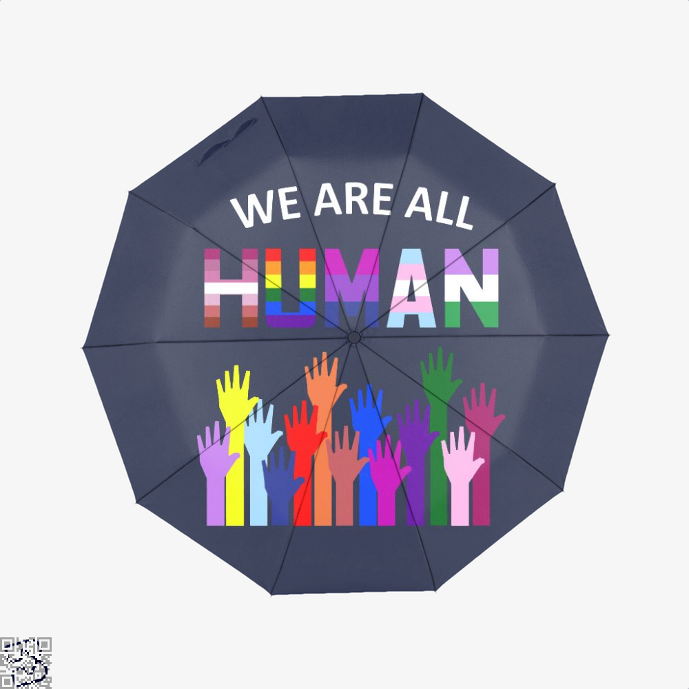 We Are All Human Lgbt Gay Rights Pride Ally Gift, Lgbt Umbrella