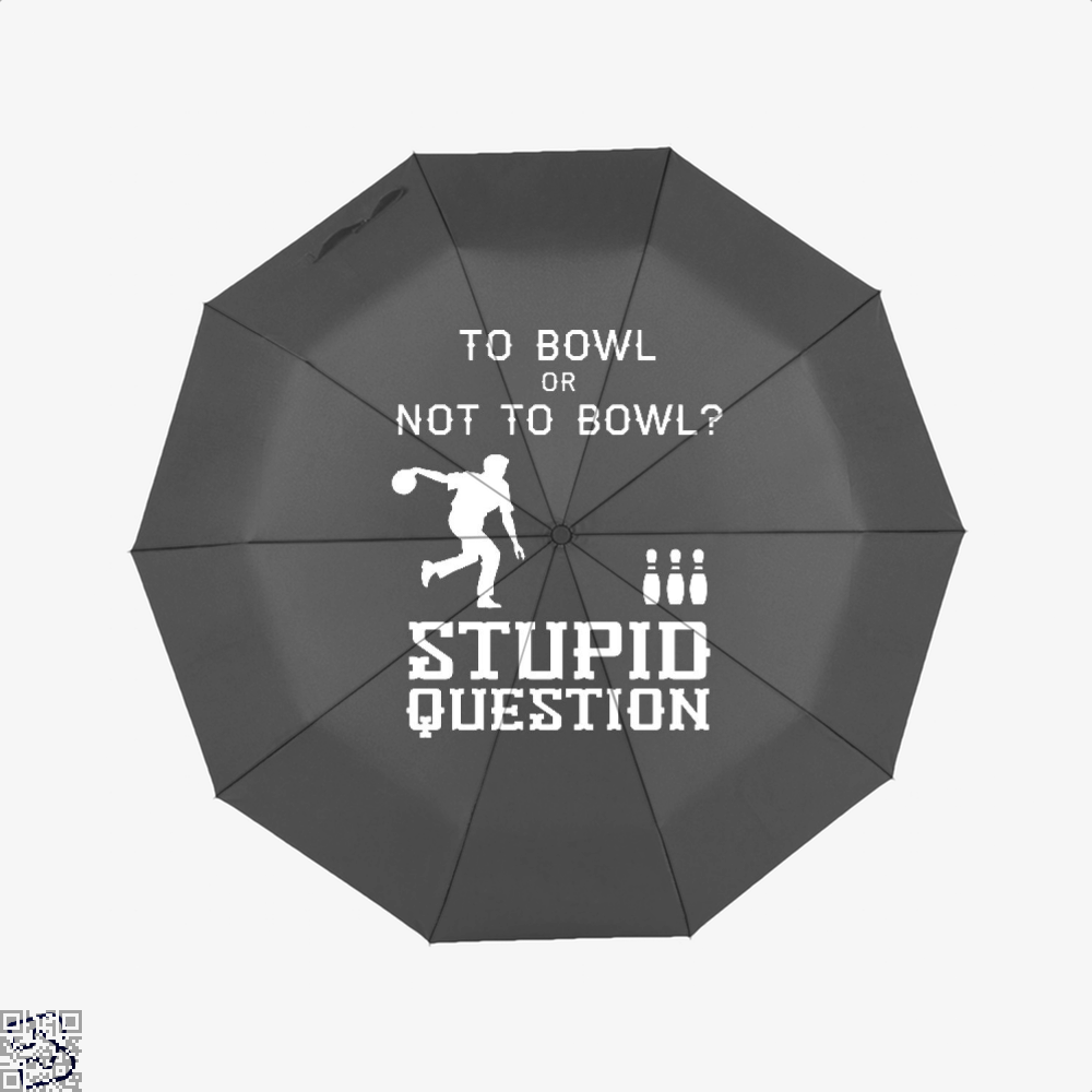 To Bowl Or Not To Bowl, Bowling Umbrella