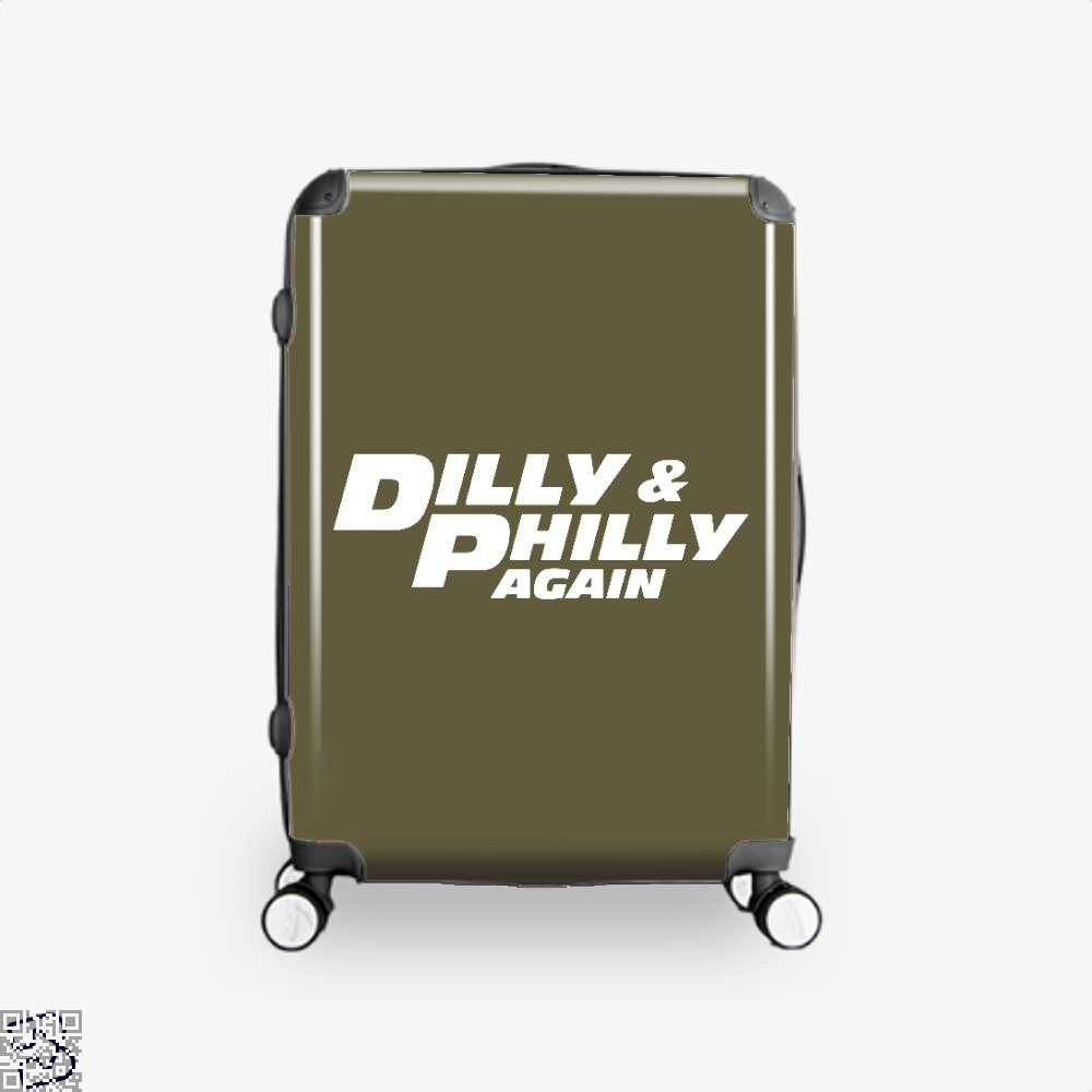 Dilly Philly Again, Dilly Dilly Suitcase