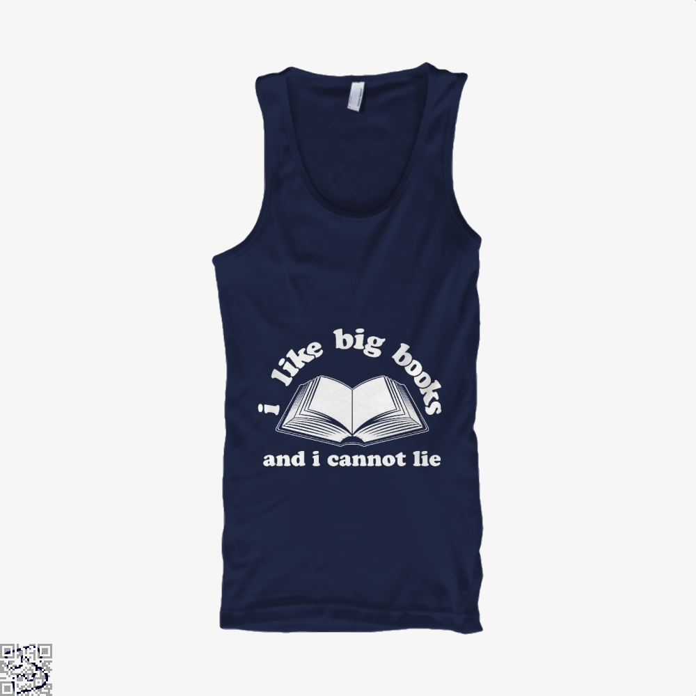 I Like Big Books And I Cannot Lie, Reading Tank Top