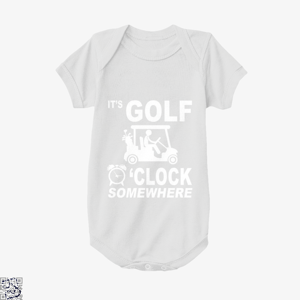 Its Golf O'clock Somewhere, Golf Baby Onesie
