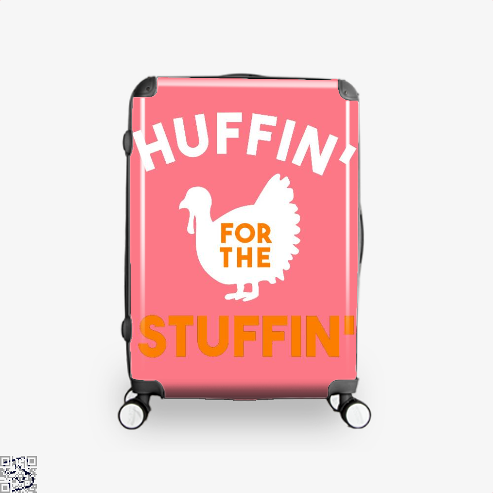 Huffin For The Stuffin, Turkey Suitcase