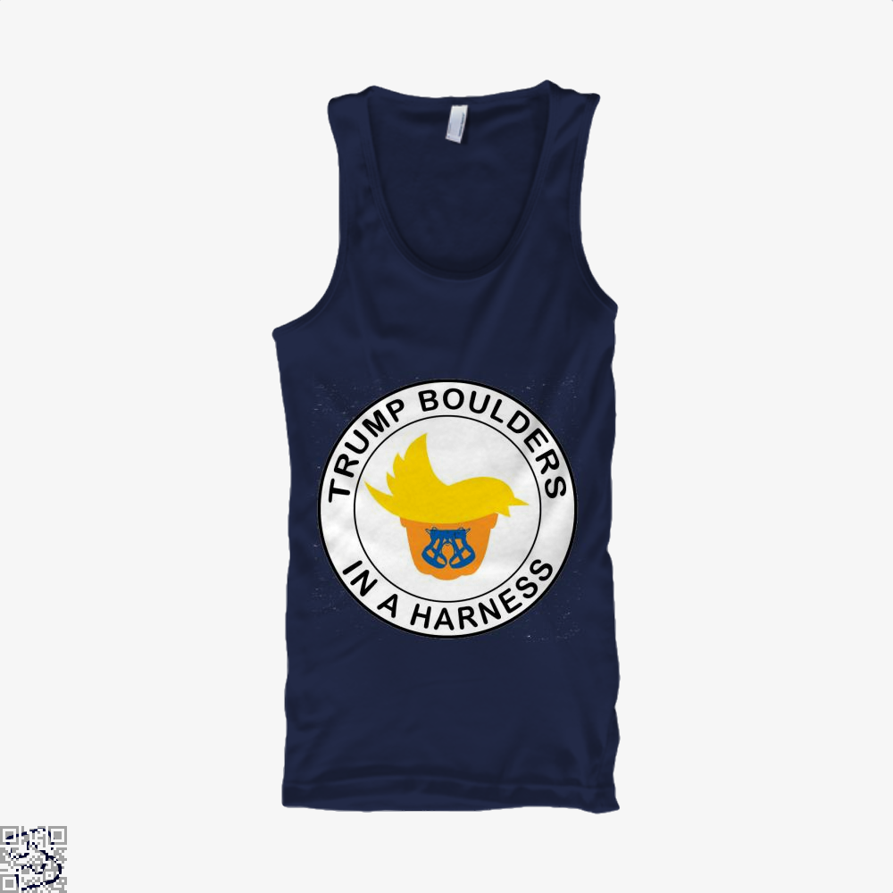 Trump Boulders In A Harness, Donald Trump Tank Top