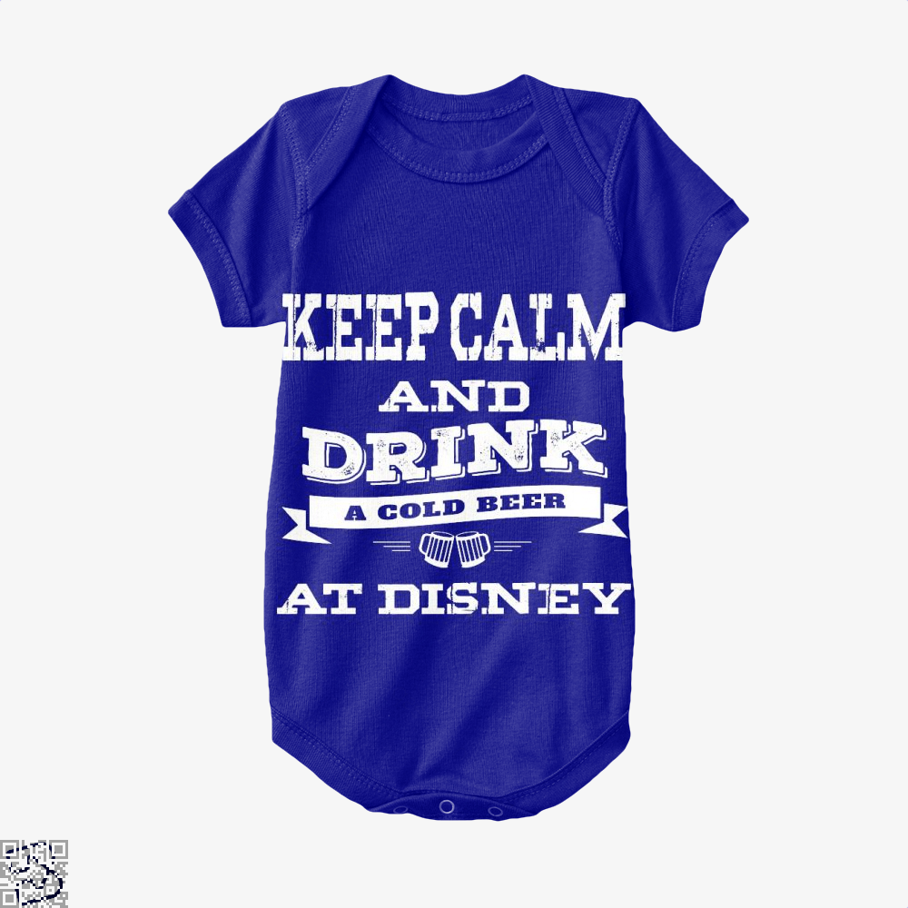 Keep Calm And Drink A Beer, Wine Baby Onesie