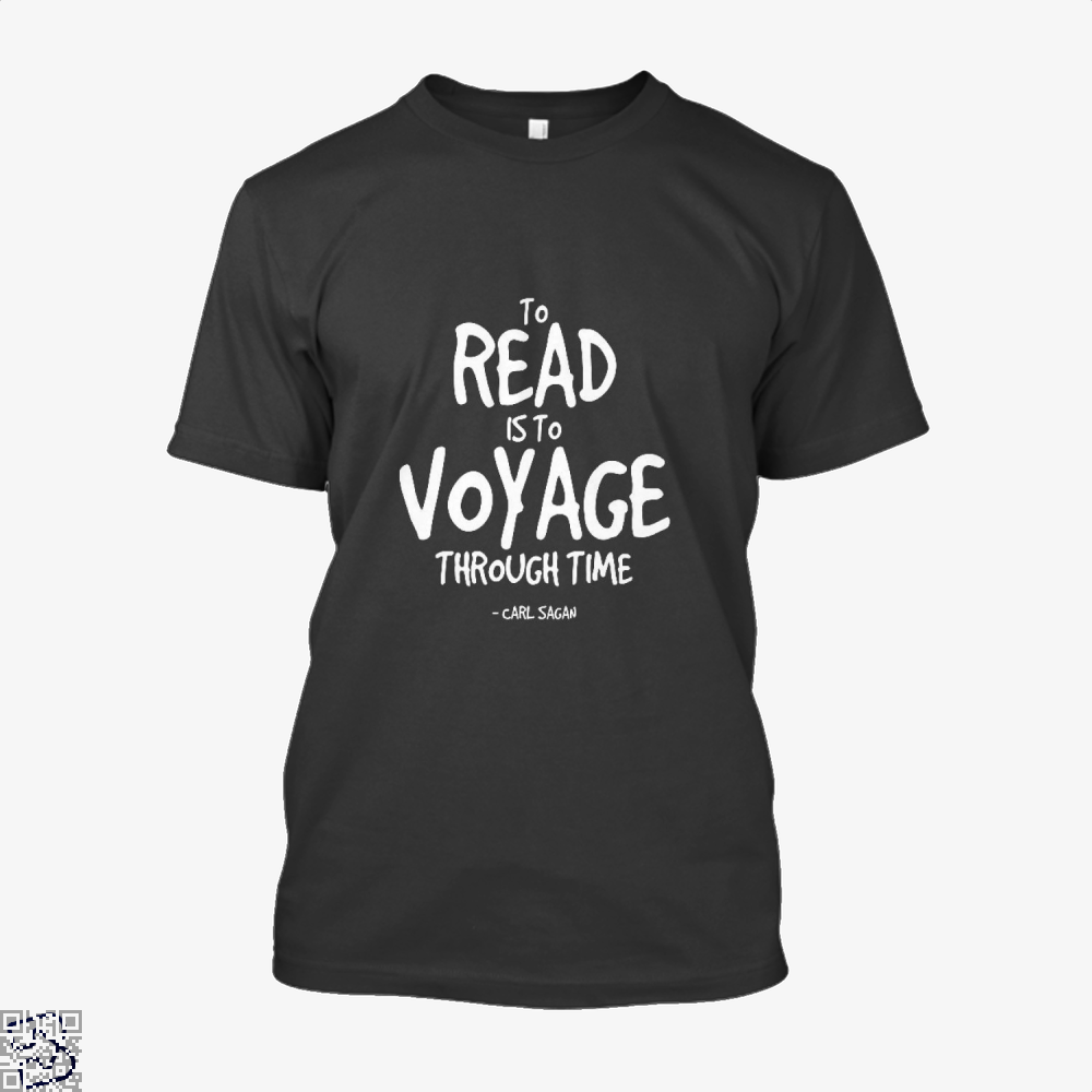 Reading Is Time Traveling Short Quote, Reading Shirt