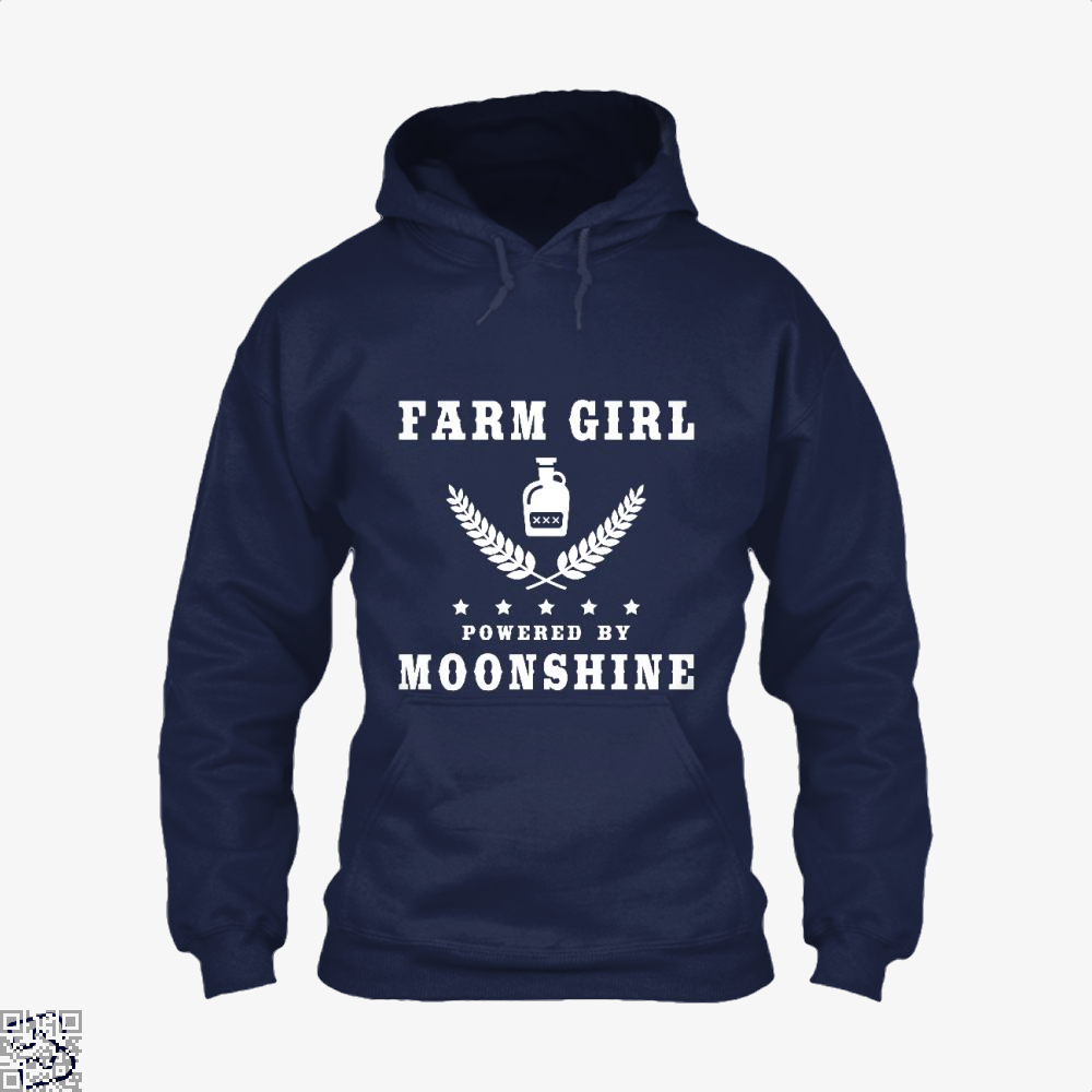 Farm Girl Powered By Moonshine, Drink Hoodie