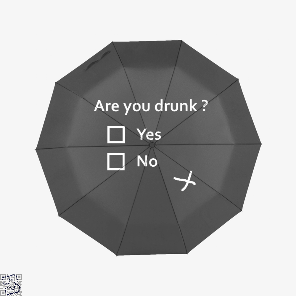 Are You Drunk, Drink Umbrella