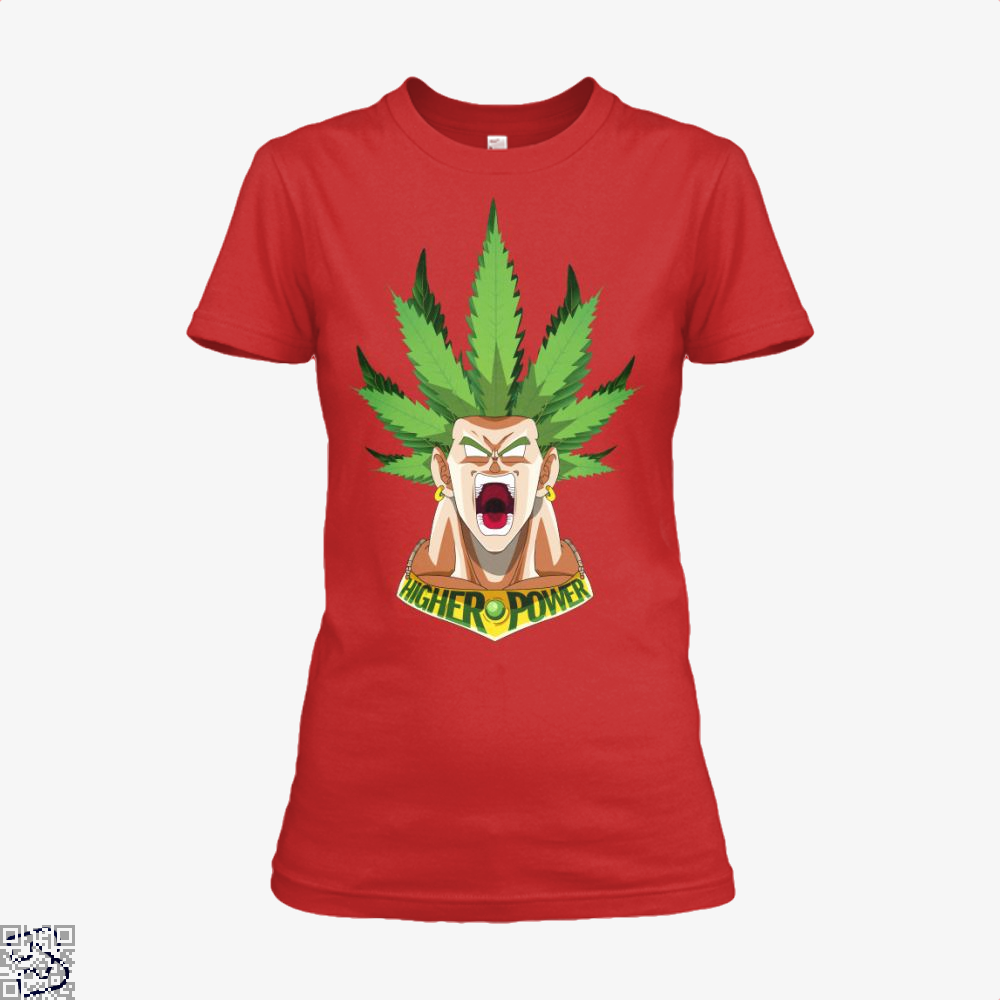 Higher Power, Weed Shirt