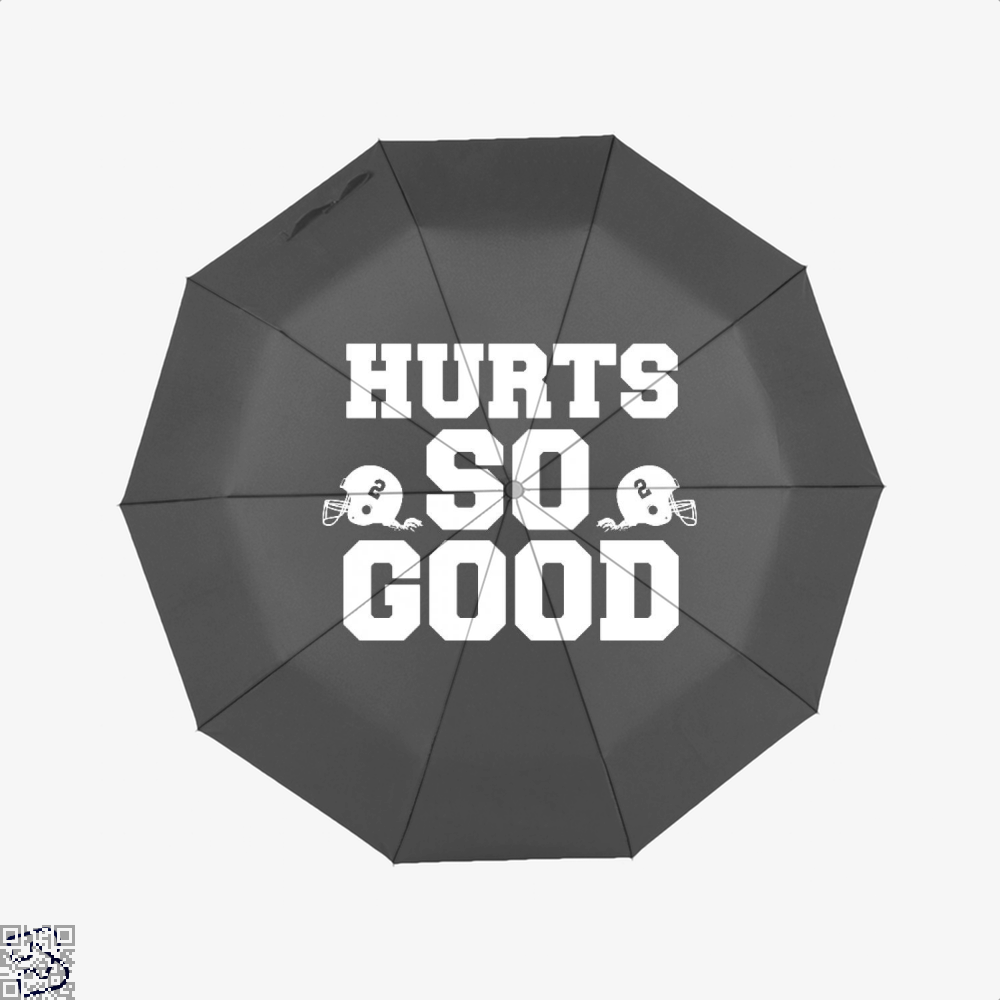 Hurts So Good, Football Umbrella