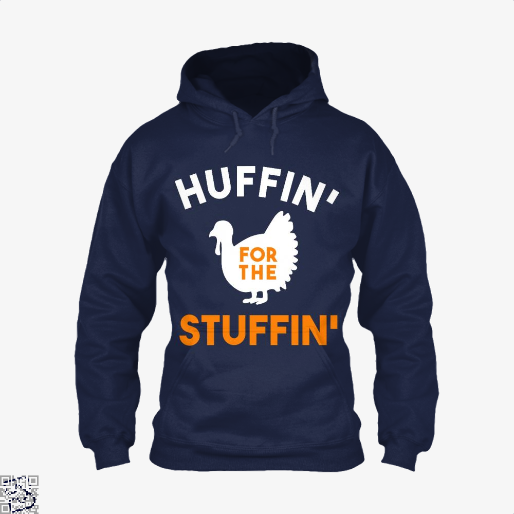 Huffin For The Stuffin, Turkey Hoodie