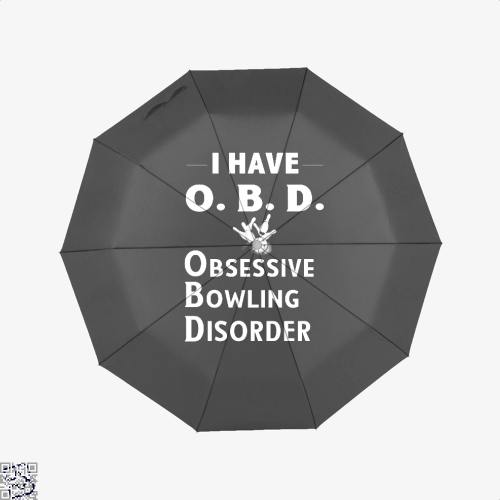I Have Obd Obsessive Bowling Disorder, Bowling Umbrella