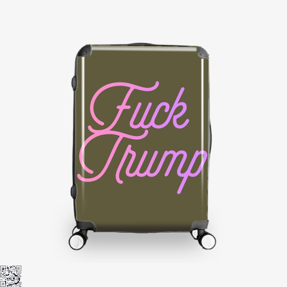 Fuck Trump, Donald Trump Suitcase