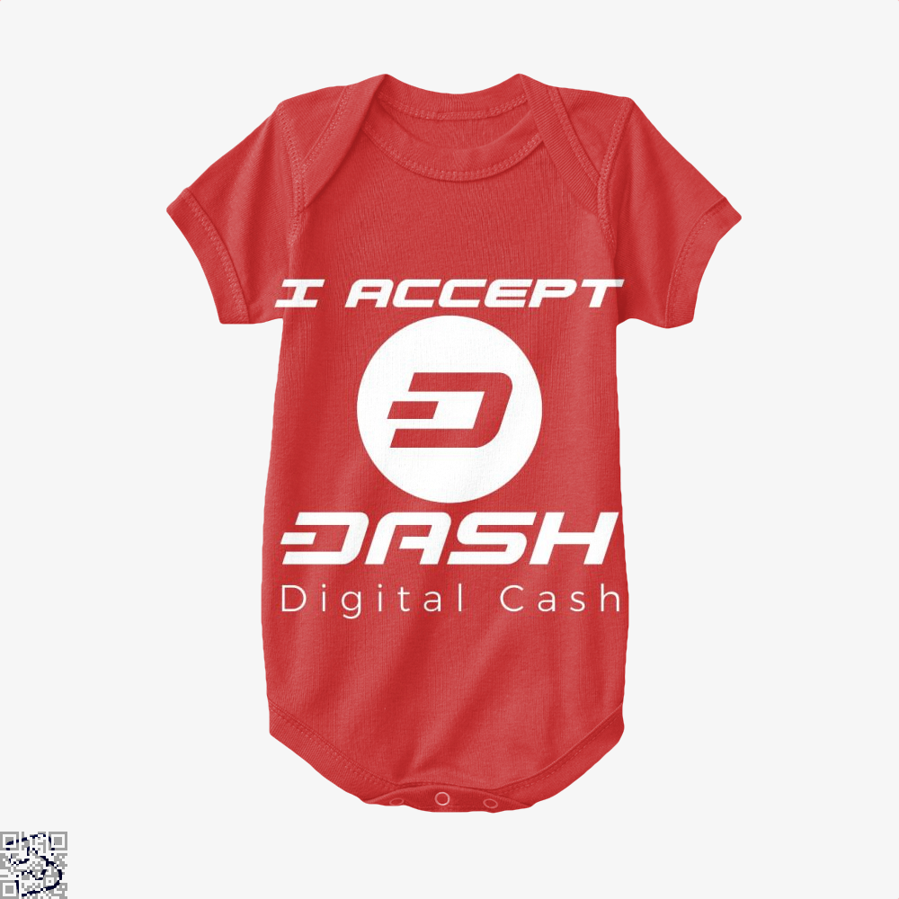I Aceept Dash Digital Cash, Bitcoin Baby Onesie
