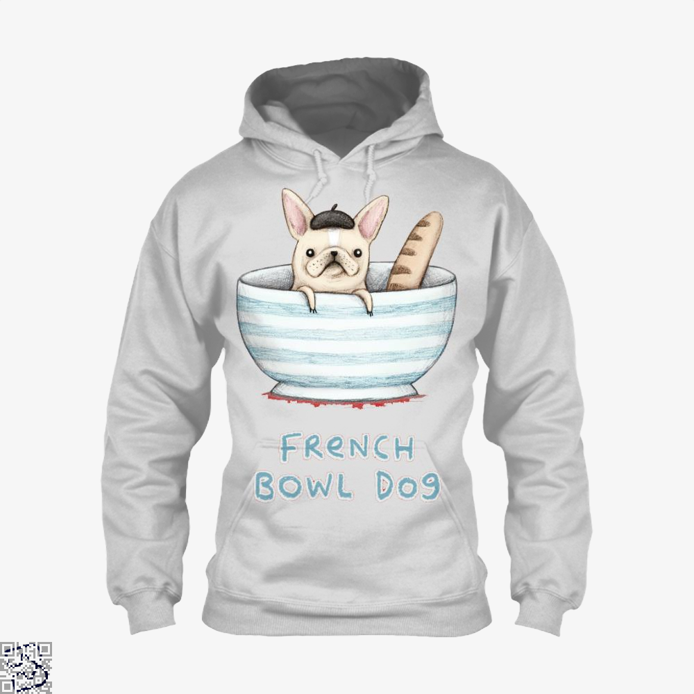 French Bowl Dog, French Bulldog Hoodie