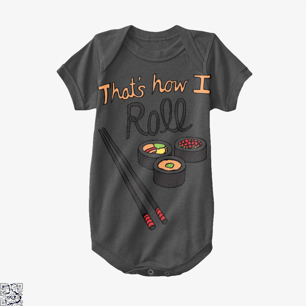 That's How I Roll, Sushi Baby Onesie