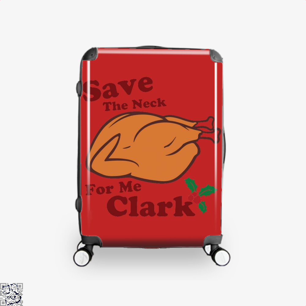 Save The Neck For Me Clark, Turkey Suitcase