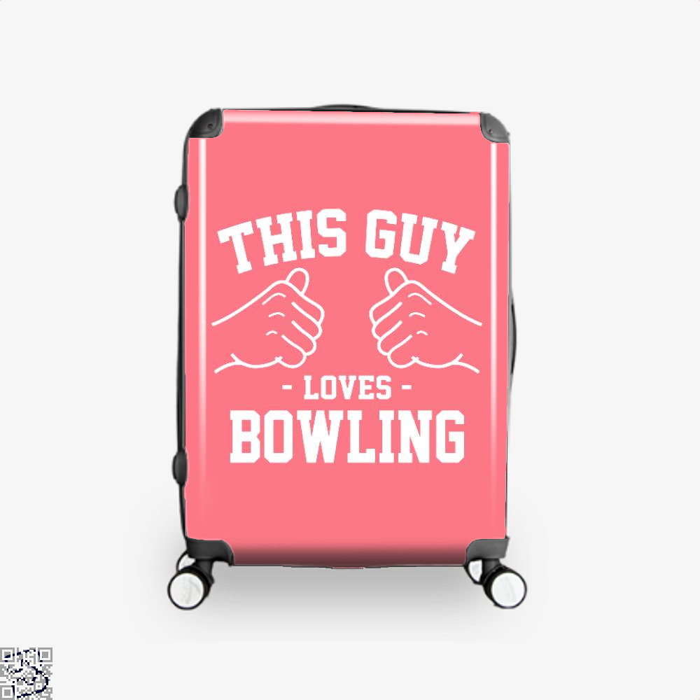 This Guy Loves Bowling, Bowling Suitcase
