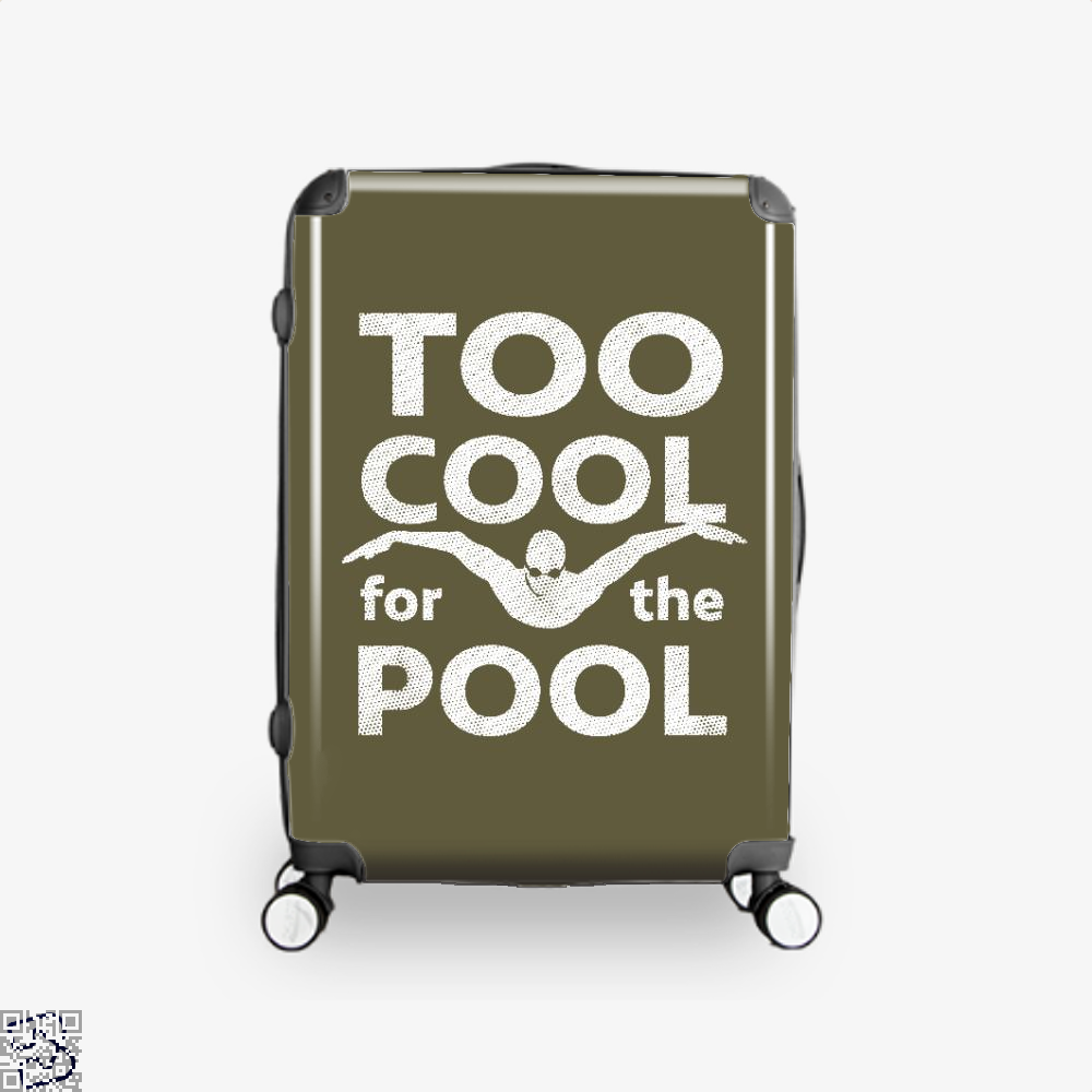 Too Cool For The Pool Mens Swimming, Swim Suitcase
