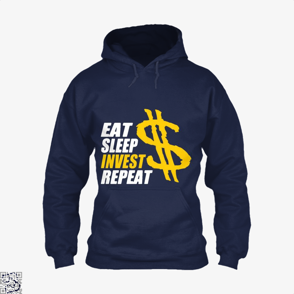 Eat Sleep Invest Repeat, Investment Banking Hoodie