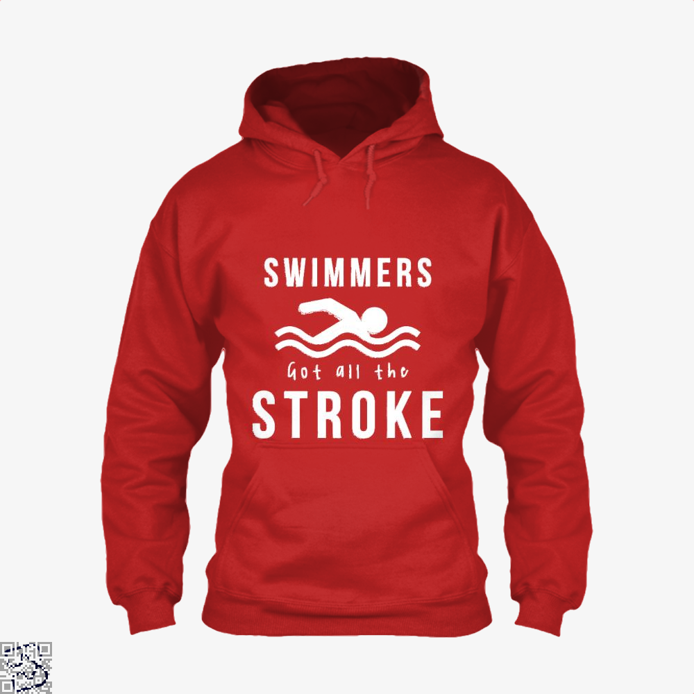 Swimmers Got All The Stroke, Swim Hoodie