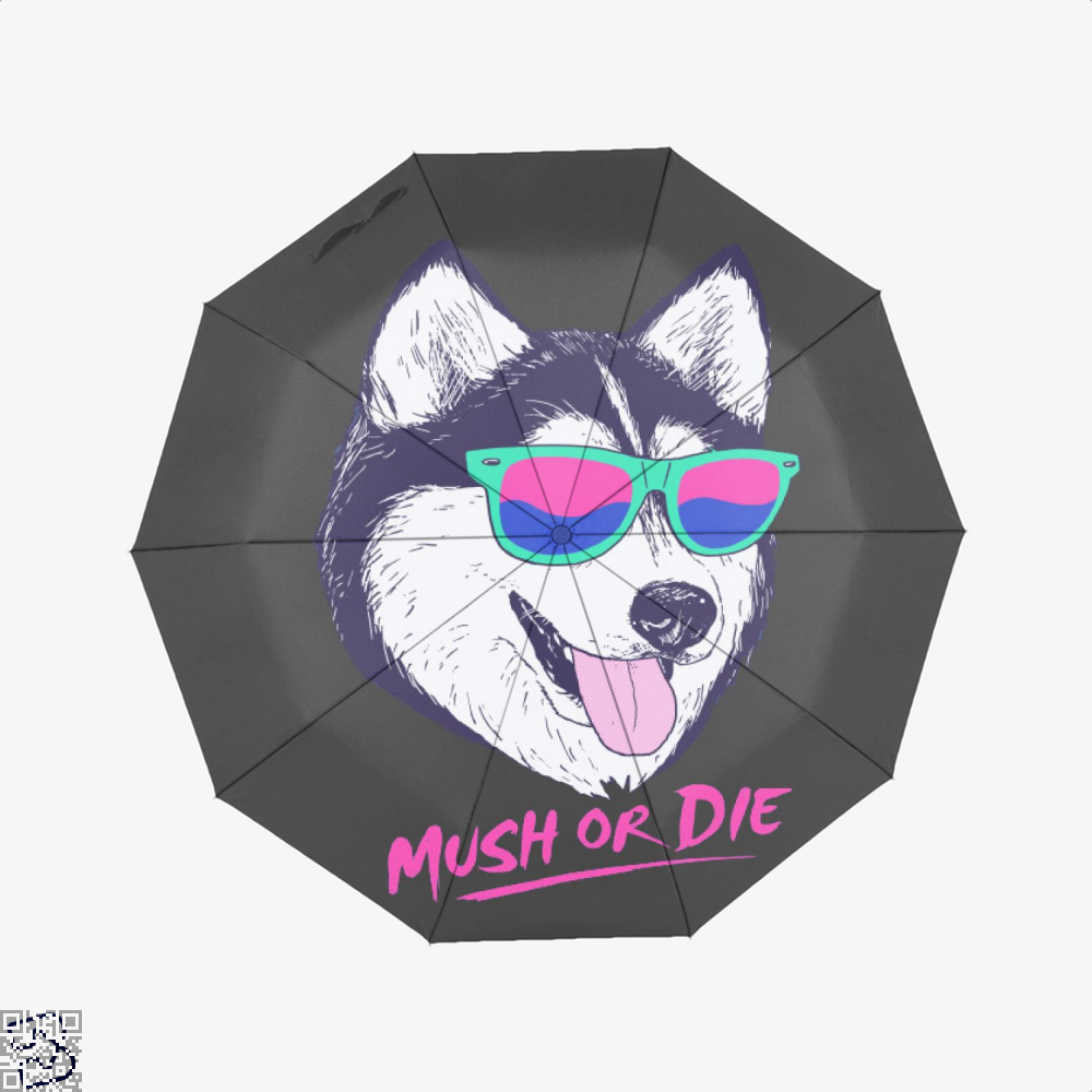 Mush Or Die, Husky Umbrella