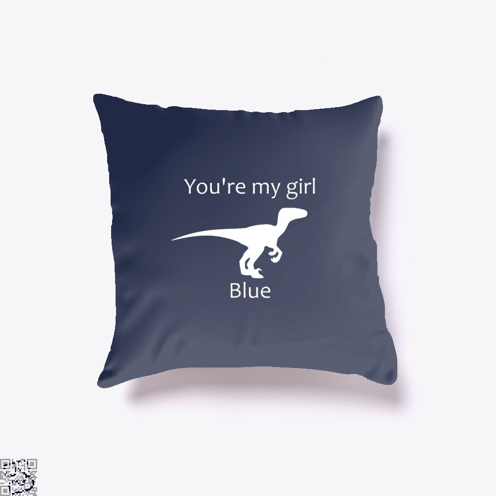 You're My Girl Blue, Jurassic World Throw Pillow Cover