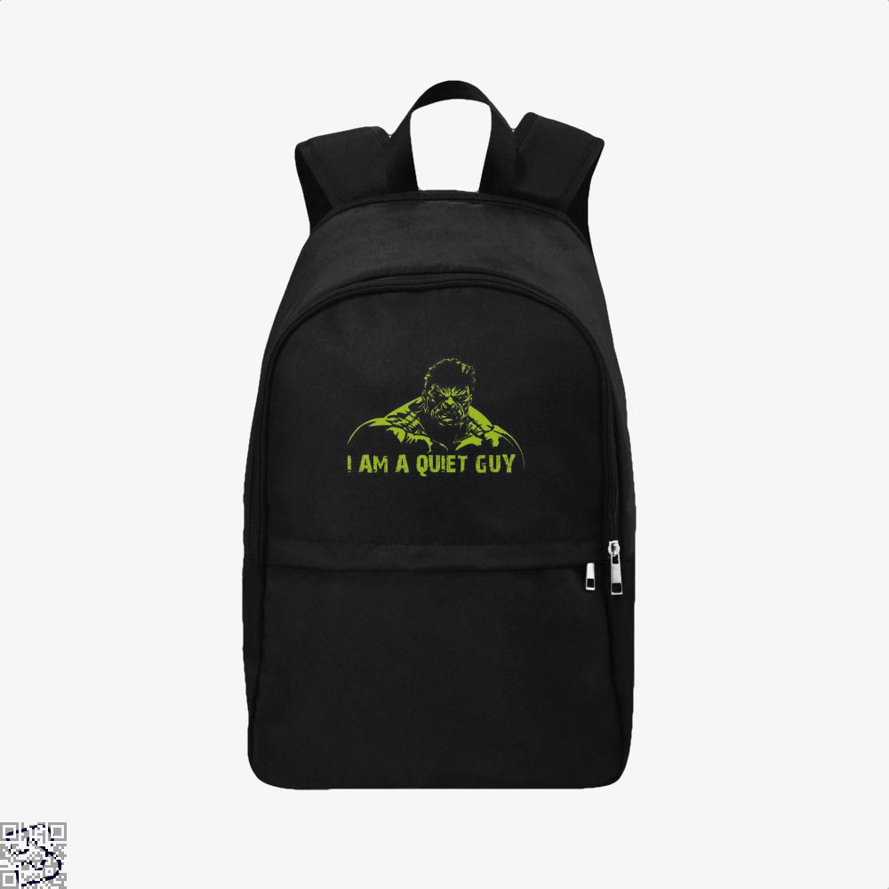 I Am A Quiet Guy, Hulk Backpack