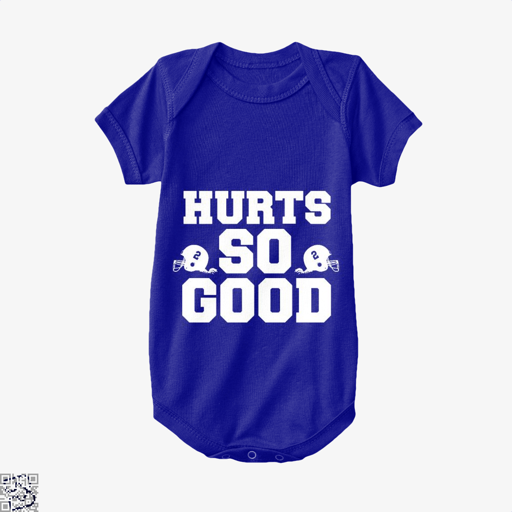 Hurts So Good, Football Baby Onesie