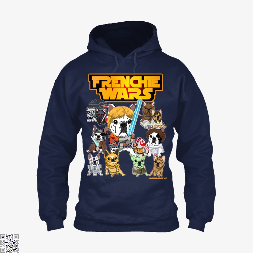 Frenchie Wars, French Bulldog Hoodie