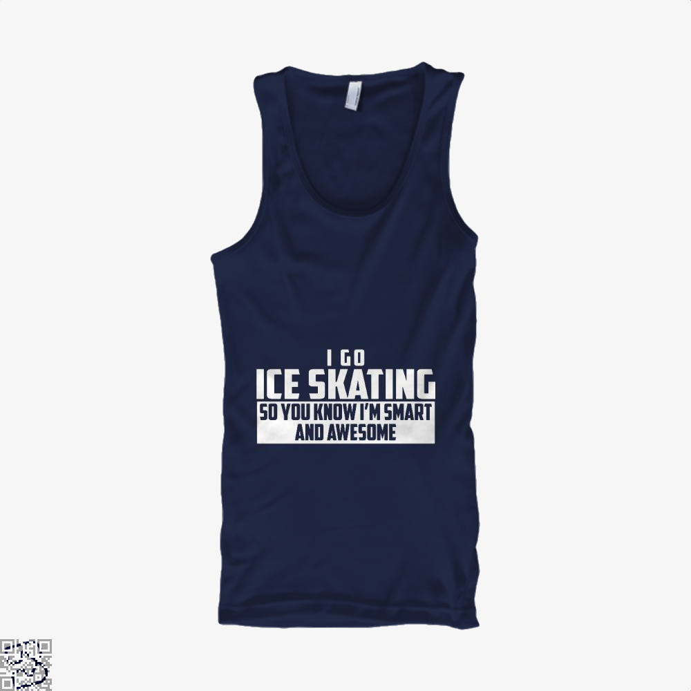 Smart And Awesome Ice Skating, Skating Tank Top