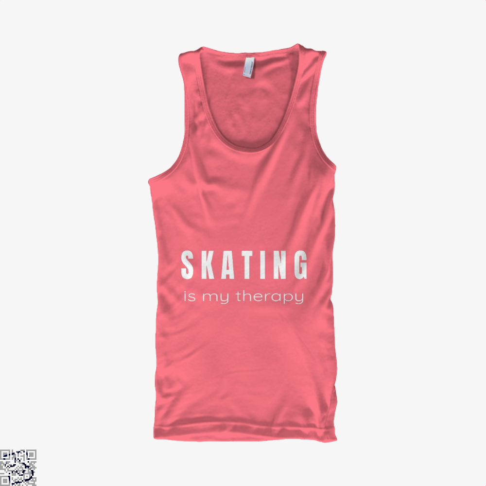 Skating Is My Therapy - Therapies For Skaters, Skating Tank Top