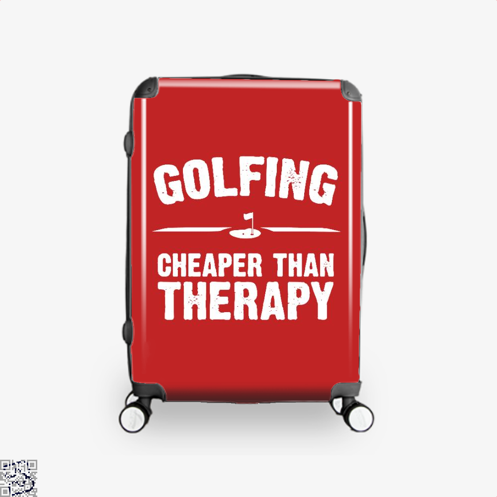 Golfing Cheaper Than Therapy, Golf Suitcase