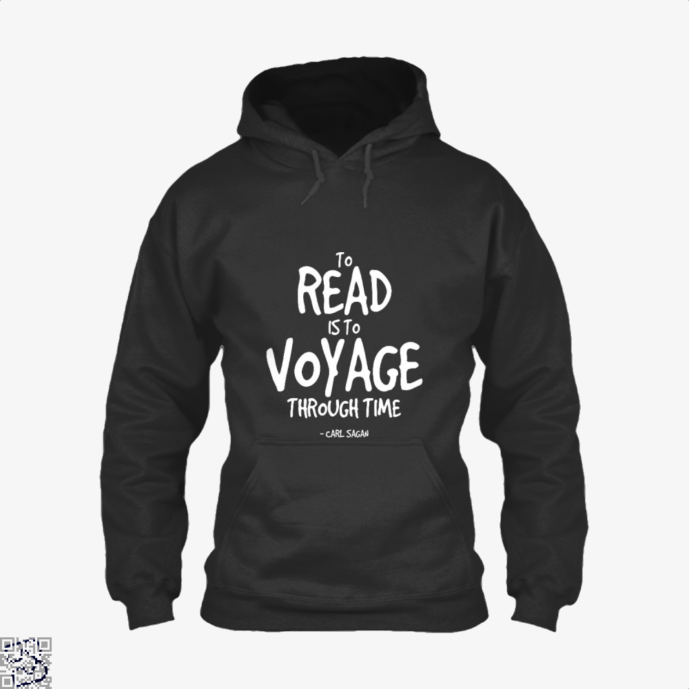 Reading Is Time Traveling Short Quote, Reading Hoodie