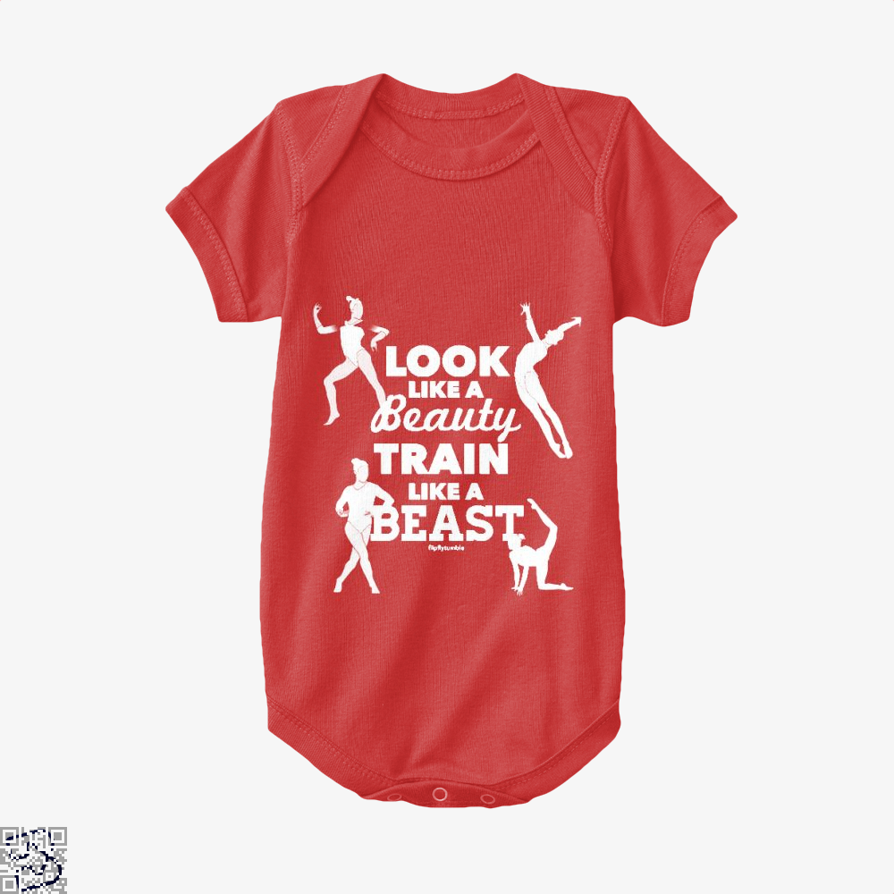 Look Like A Beauty, Train Like A Beast, Gymnastics Baby Onesie