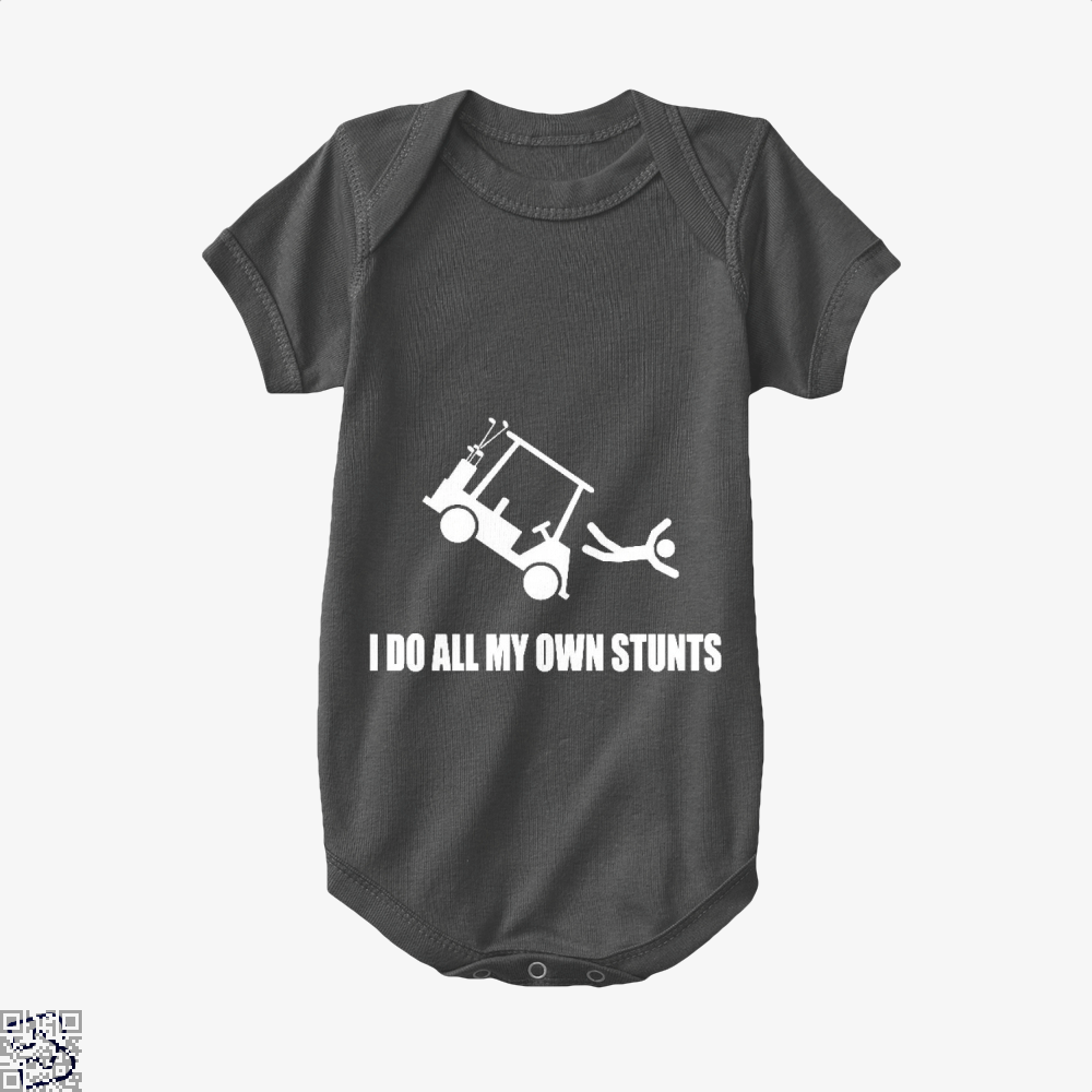 I Do All My Own Golf Cart Stunts, Golf Baby Onesie