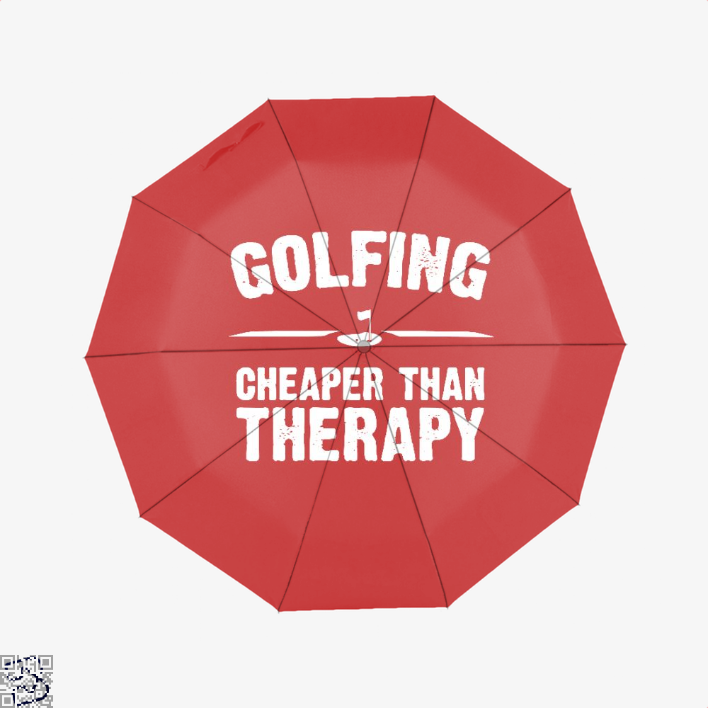 Golfing Cheaper Than Therapy, Golf Umbrella