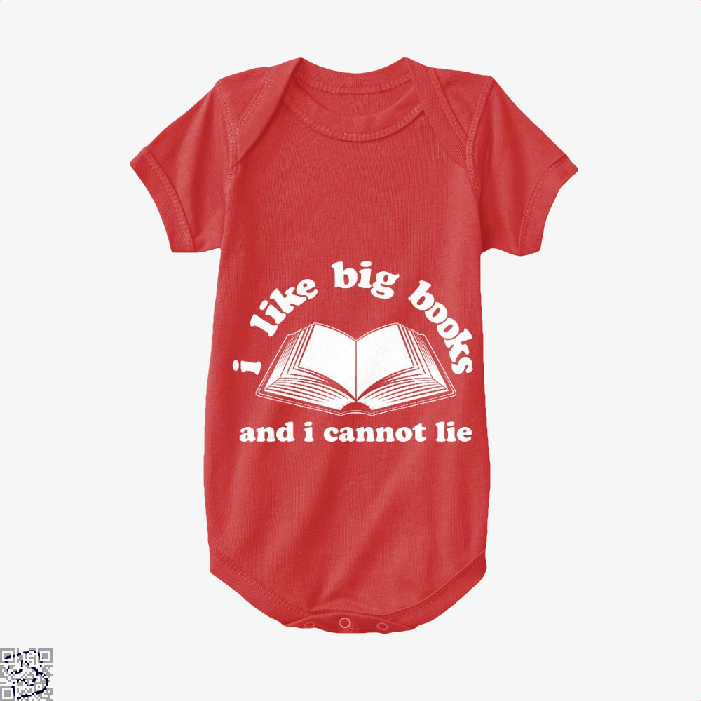 I Like Big Books And I Cannot Lie, Reading Baby Onesie