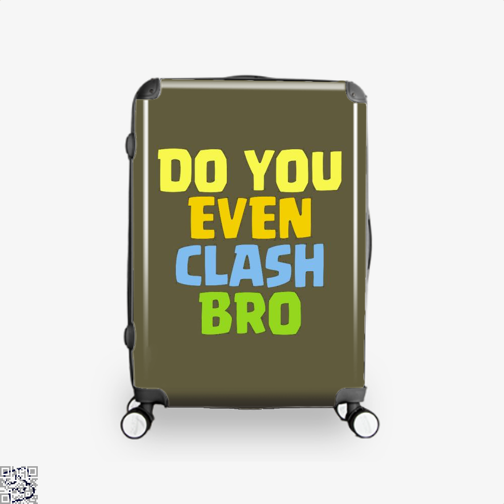 Do You Even Clash Bro, Clash Of Clans Suitcase