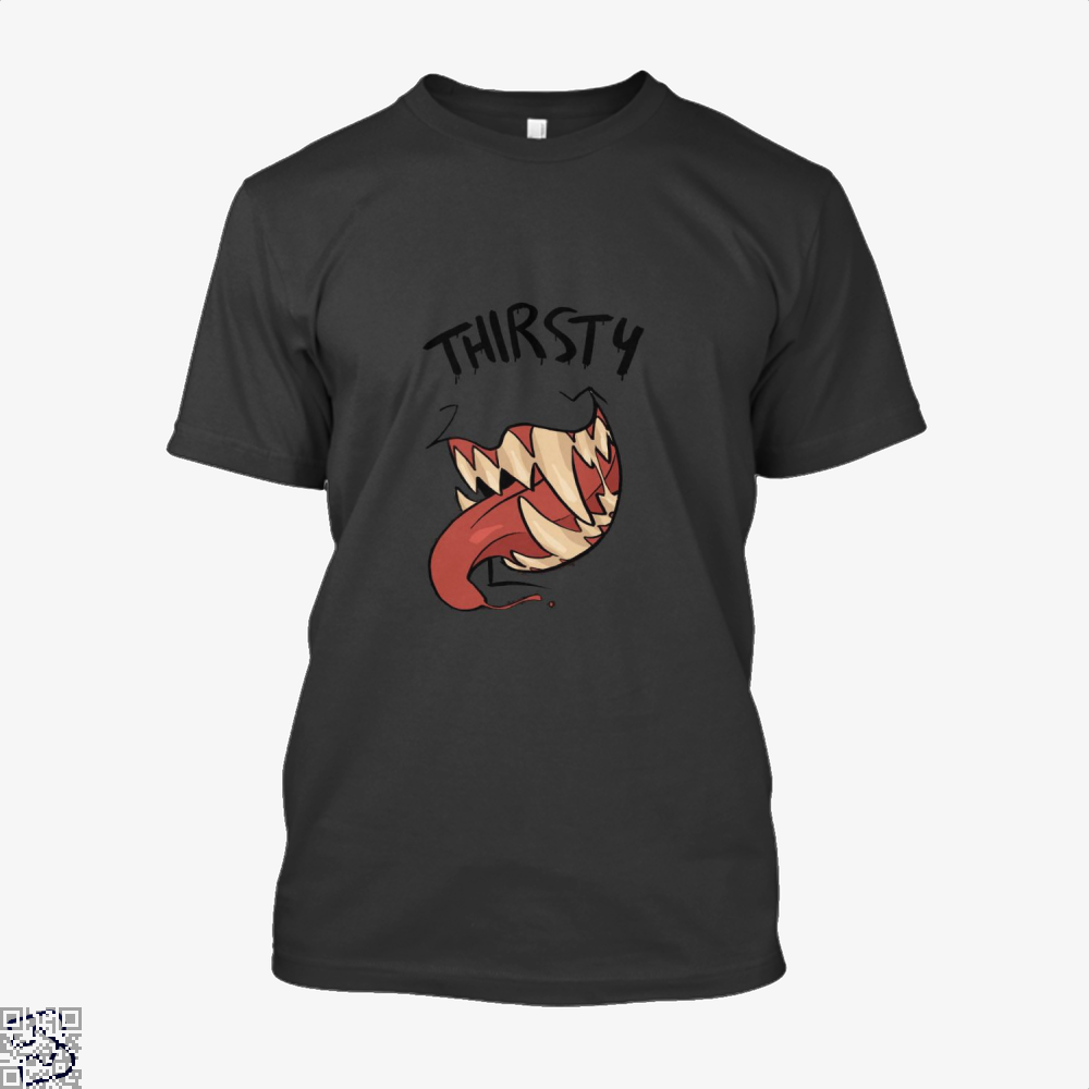 Thirsty, Vampire Shirt